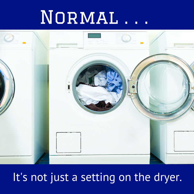 Normal: It's not just a setting on the dryer.