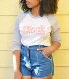 "BLACK & PROUD"" BARBIE INSPIRED BASEBALL TEE"