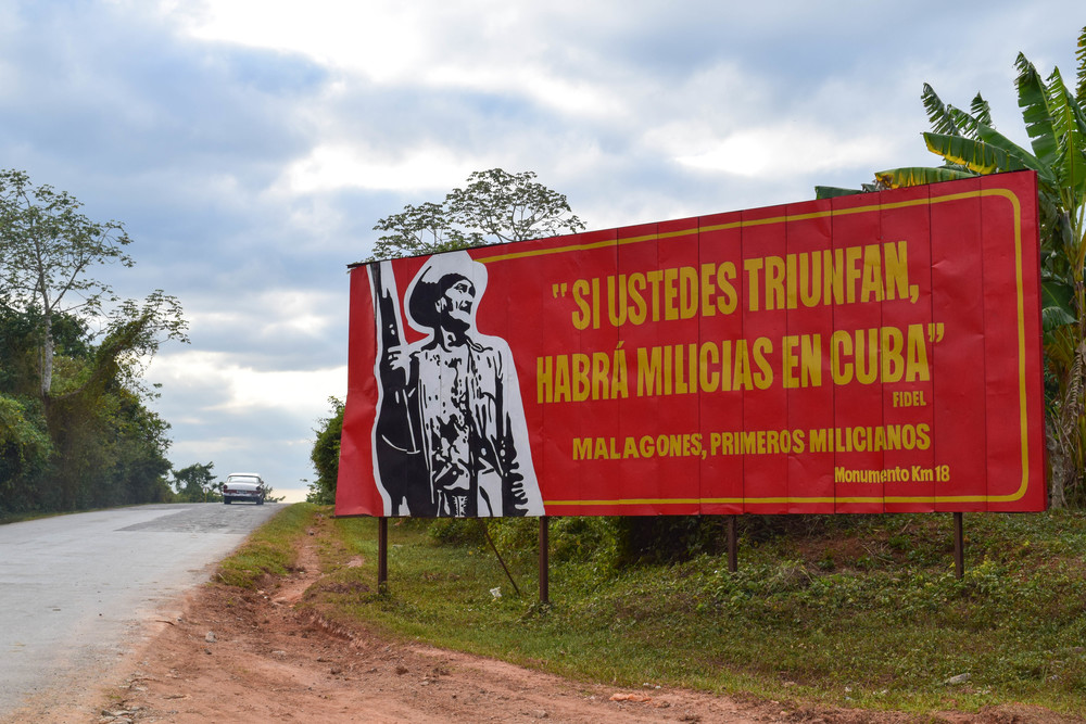 """If you triumph, there will be militias in Cuba"" - Fidel     This billboard celebrates the first militia groups in Cuba following the Revolution."
