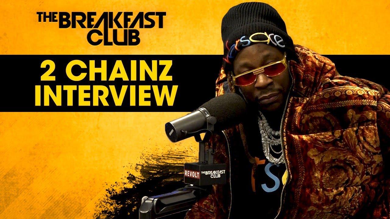 2 Chainz x The Breakfast Club iNTERVIEW — @85southshow