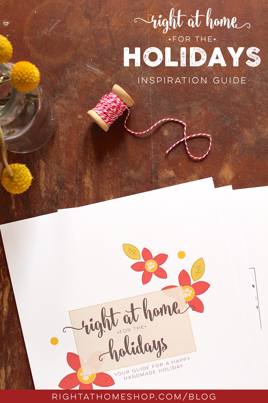 Looking for quick & easy holiday crafting ideas? I've got the perfect thing for you! // Right at Home for the Holidays Inspiration Guide Ebook - Right at Home Shop