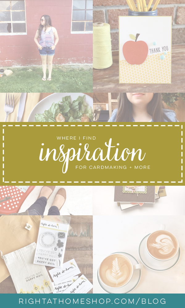 Where I Find Inspiration // For Cardmaking + More - Right at Home Shop