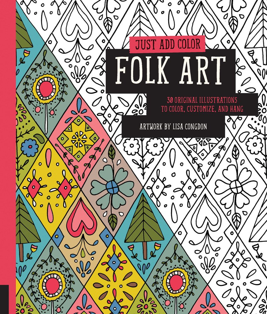 Holiday Gift Guide // For the Crafty: Lisa Congdon Just Add Color Folk Art Coloring Book - Right at Home Shop