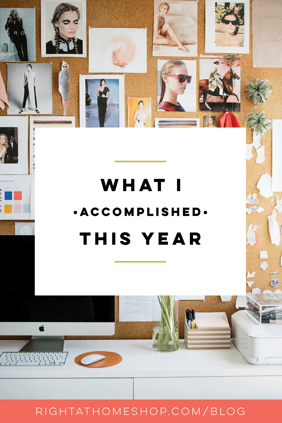What I Accomplished This Year // 2015 Year In Review - Right at Home Shop