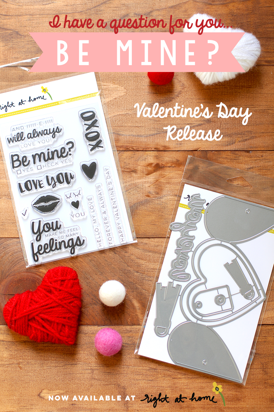 Right at Home Stamps // Be Mine Release - rightathomeshop.com
