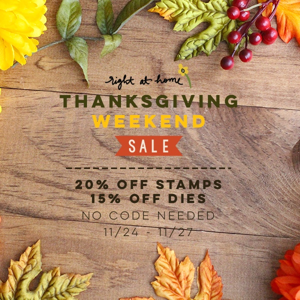 Right at Home Thanksgiving Weekend 2017 Sale & Specials Info // rightathomeshop.com