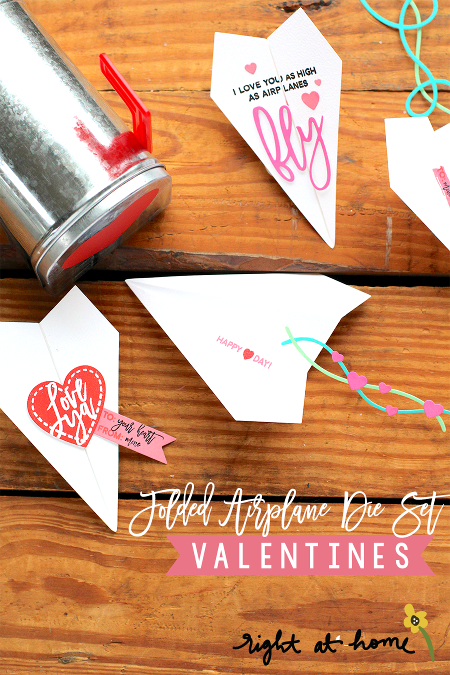 Day #1: Folded Airplane Die Set Valentines // rightathomeshop.com/blog