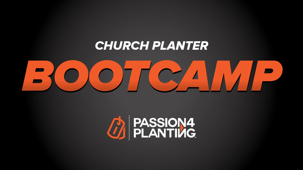 Passion for Planting Bootcamp.jpg