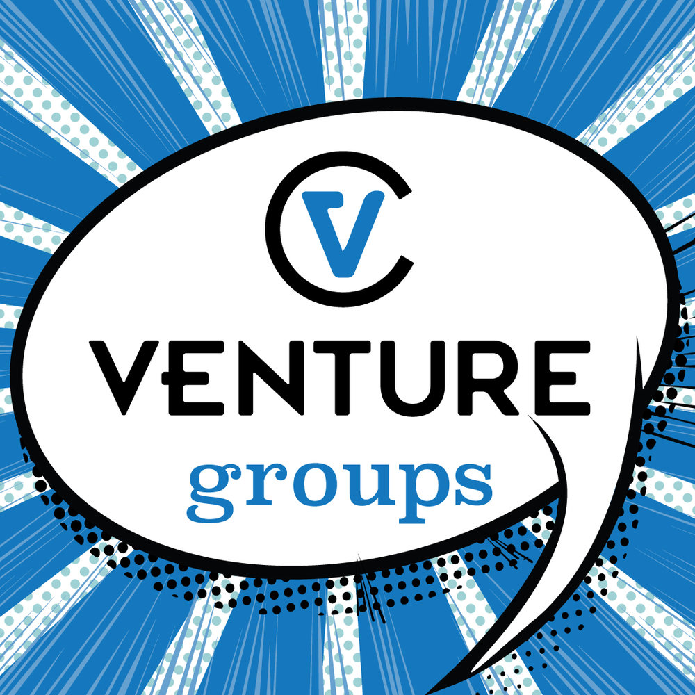 VENTURE GROUPS - Small Groups are the heartbeat of our church. We've seen some of the best friendships start in groups as people get closer to God together. No matter what your interests, goals, or stage of life, we're sure there's a group that will be a great fit for you.