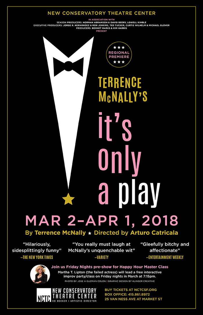 it s only a play opens tonight klinger creative
