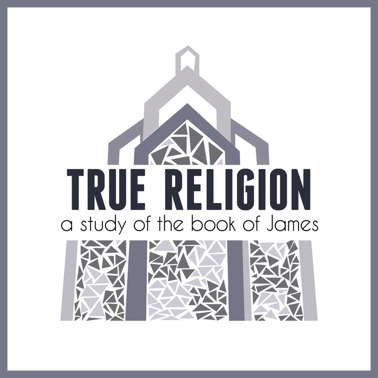 True Religion - A Study of the Book of James