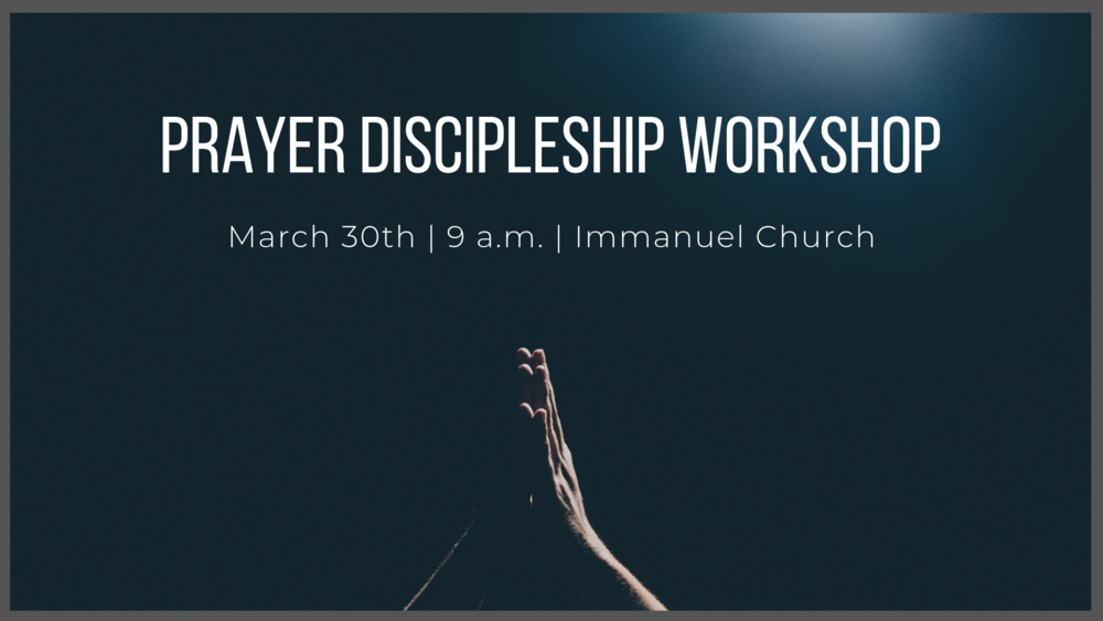 Prayer Discipleship Workshop.png