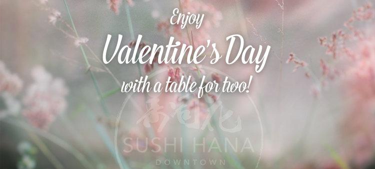 Valentine S Day Special Menu Sushi Hana Downtown Missoula Mt
