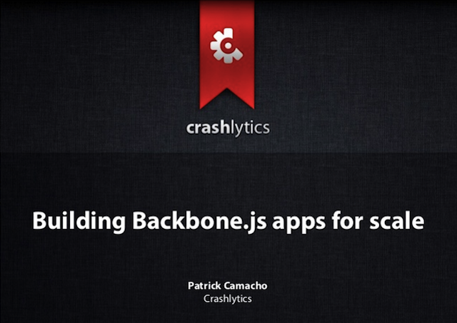 Building Backbone.js apps for scale