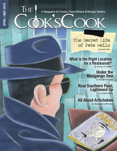 The Secret Life of Pete Wells    For The Cook's Cook Magazine. Cover art by   Arnie Charnick .
