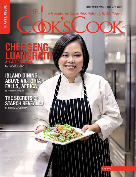 Chef Seng Luangrath and Lao Cuisine    For The Cook's Cook Magazine. Photo provided by Thip Khao and Seng Luangrath.