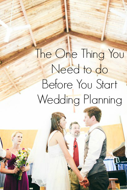The one thing you need to do before you start wedding planning via Colorful Colorado Weddings