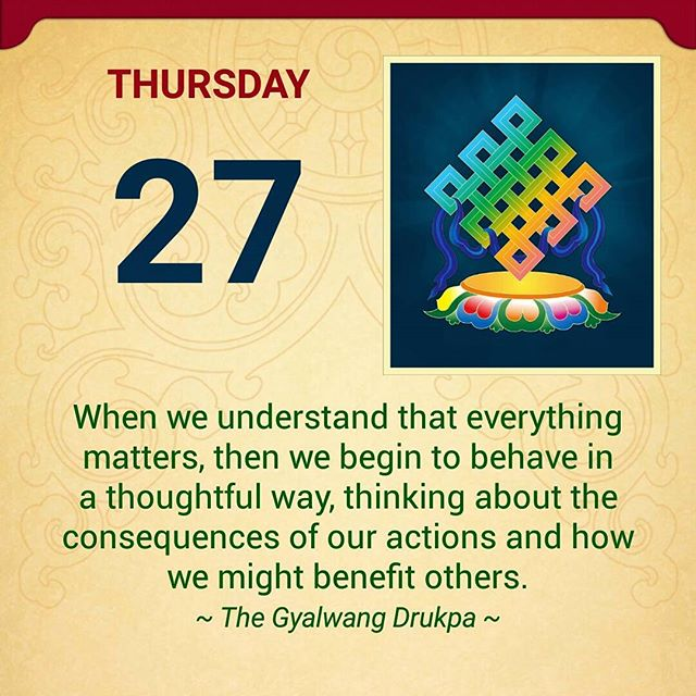 "It's an auspicious Thursday! ""...thinking about the consequences of our actions..."" 💛 #BodhisattvaYoga #inspiration"