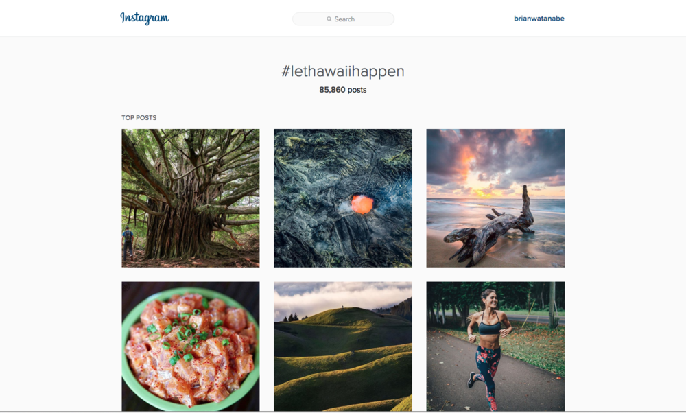 Hawaii Visitors and Convention Bureau,  #LetHawaiiHappen  social campaign (Gold Pele Award Winner).
