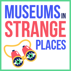 Hannah Hethmon's Fulbright project is a podcast called Museums in Strange Places.