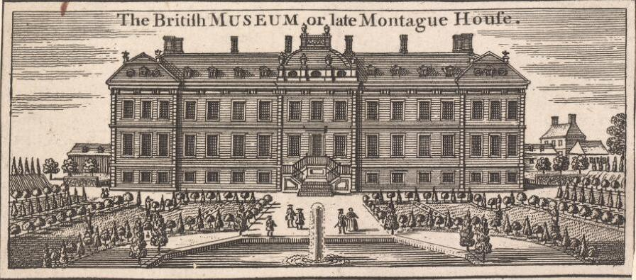 Montague House  on Great Russell Street in London, the inaugural building of the British Museum.