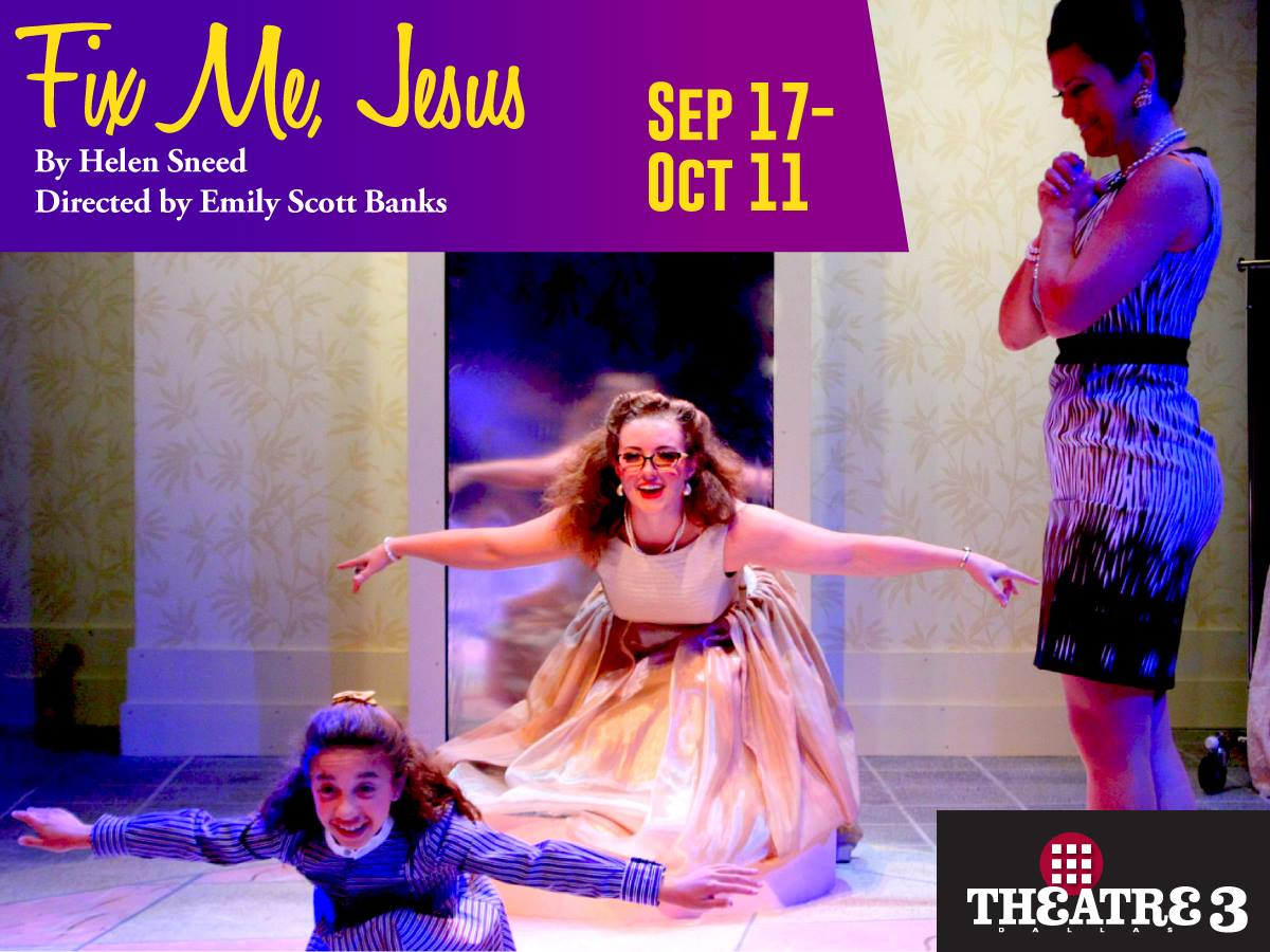 Review: 'Fix Me, Jesus' at Theatre Three — OnStage Blog