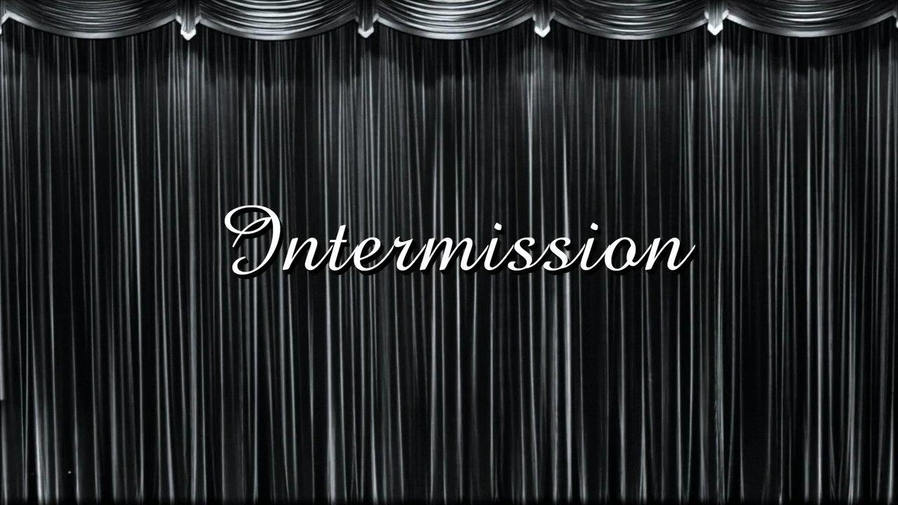 Image result for intermission