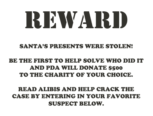 Only one prize will be awarded to the first person who solves the crime correctly.