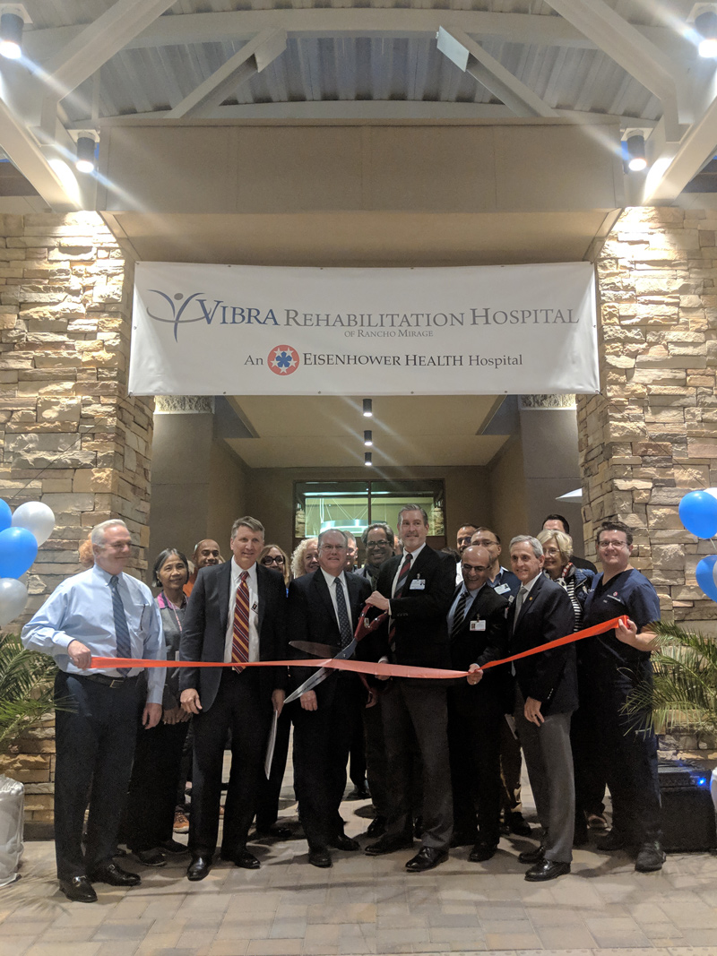 Vibra Healthcare and Eisenhower Health leadership gather to celebrate grand opening of new rehab hospital.