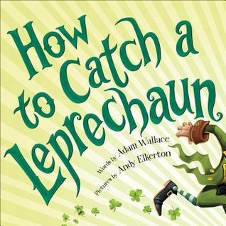 how to catch a leprechaun_stpatricks day book.jpg
