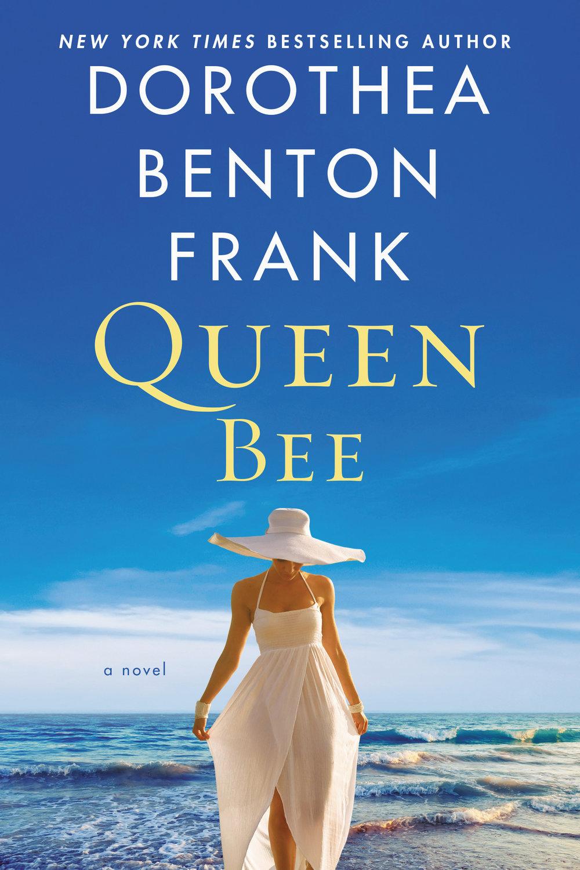 Queen Bee_dorothea benton frank.JPG