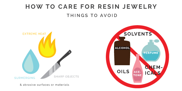 How to Care For Resin Jewelry - things to avoid.jpg
