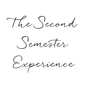 Second Semester Experience.jpg