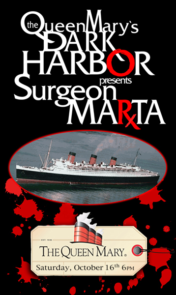Surgeon Marta's LIVE on The Queen Mary 10.16.2010