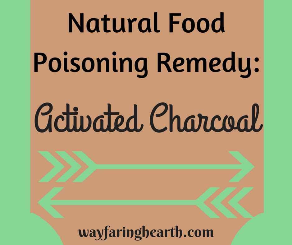 Natural Food Poisoning Remedy: activated charcoal