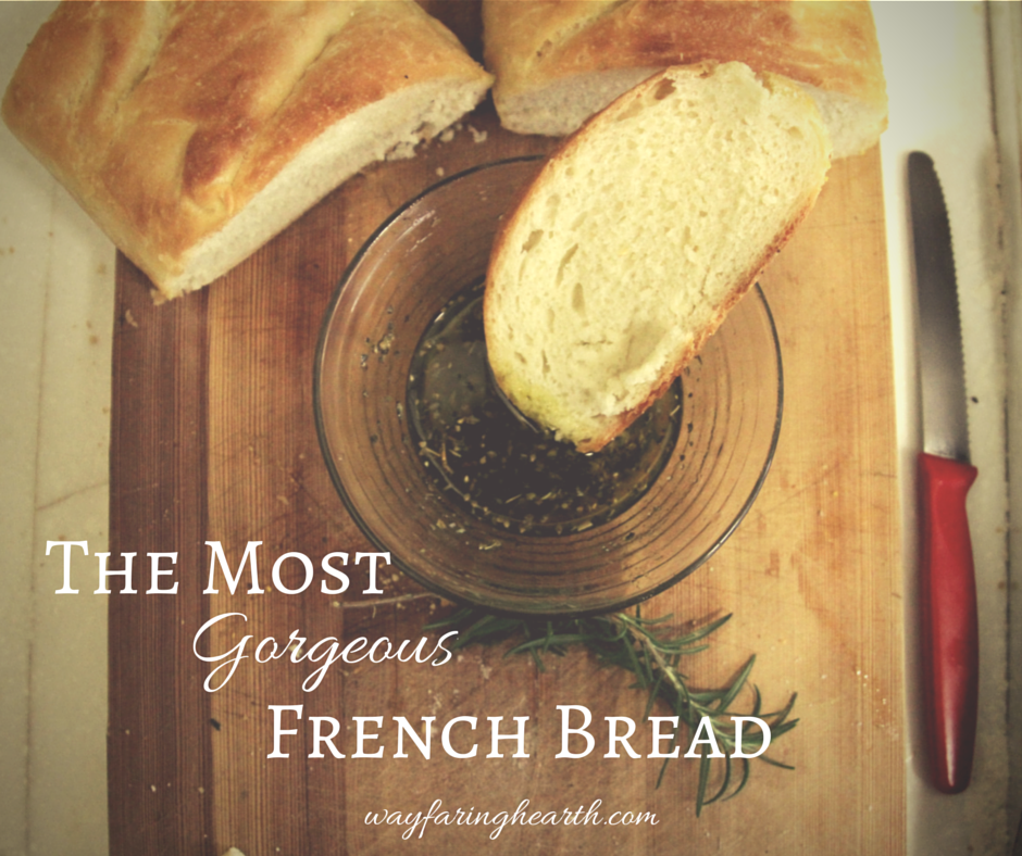 The most gorgeous french bread