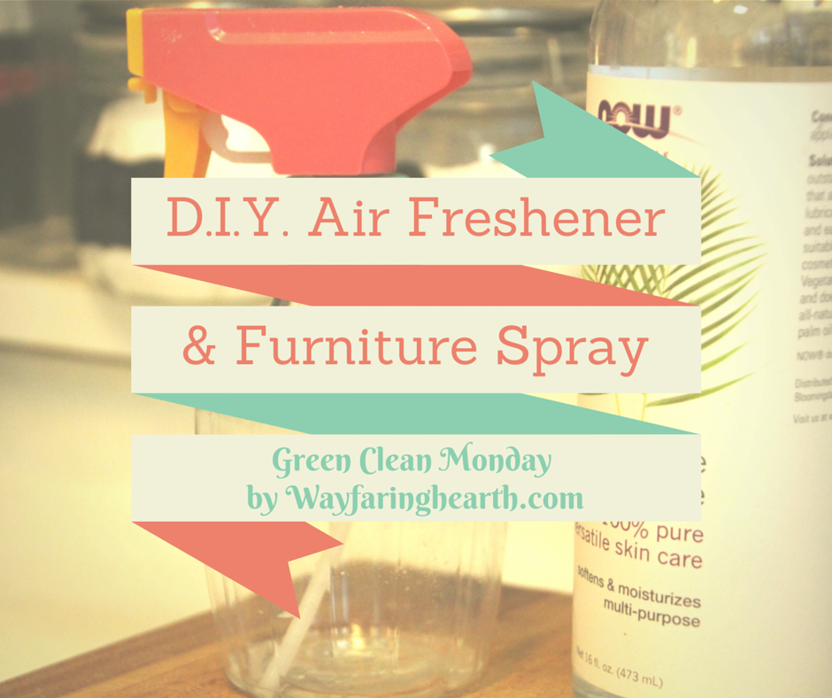 DIY Air Freshener & Furniture Spray wayfaringhearth.com