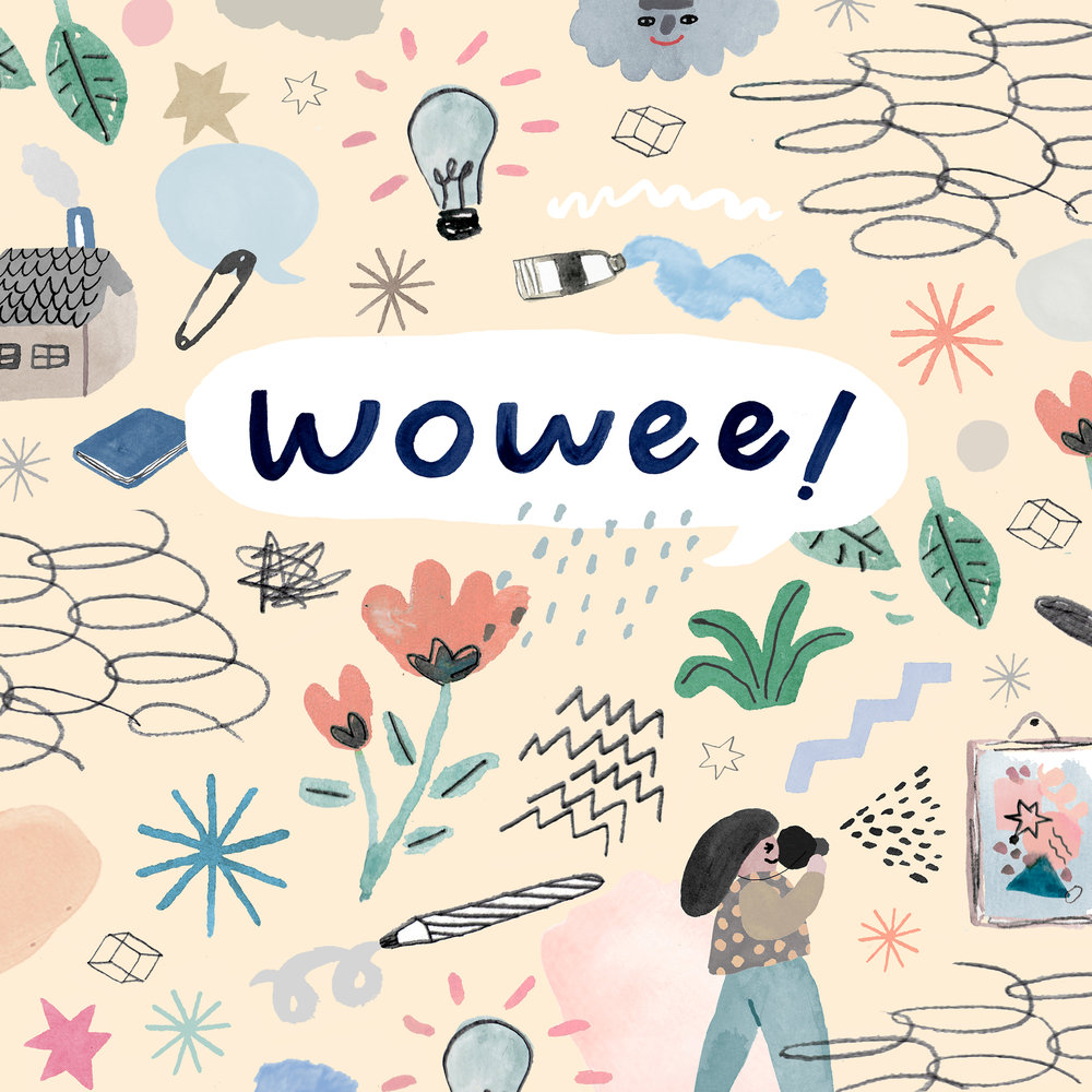 WOWEE 2017 Collaboration with Togetherness Design for Wowee! Podcast