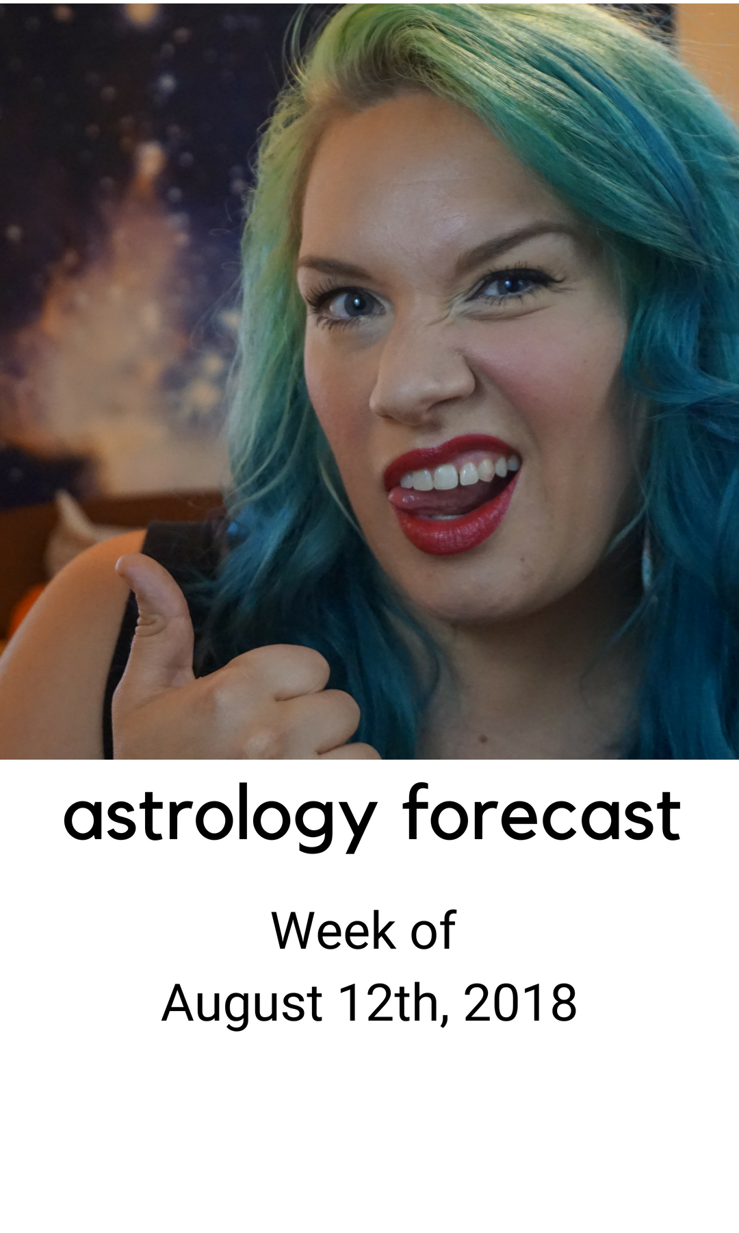 ASTROLOGY: Week of August 12th, 2018 — pinkiethebear Intuitive