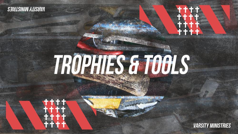 Trophies&Tools