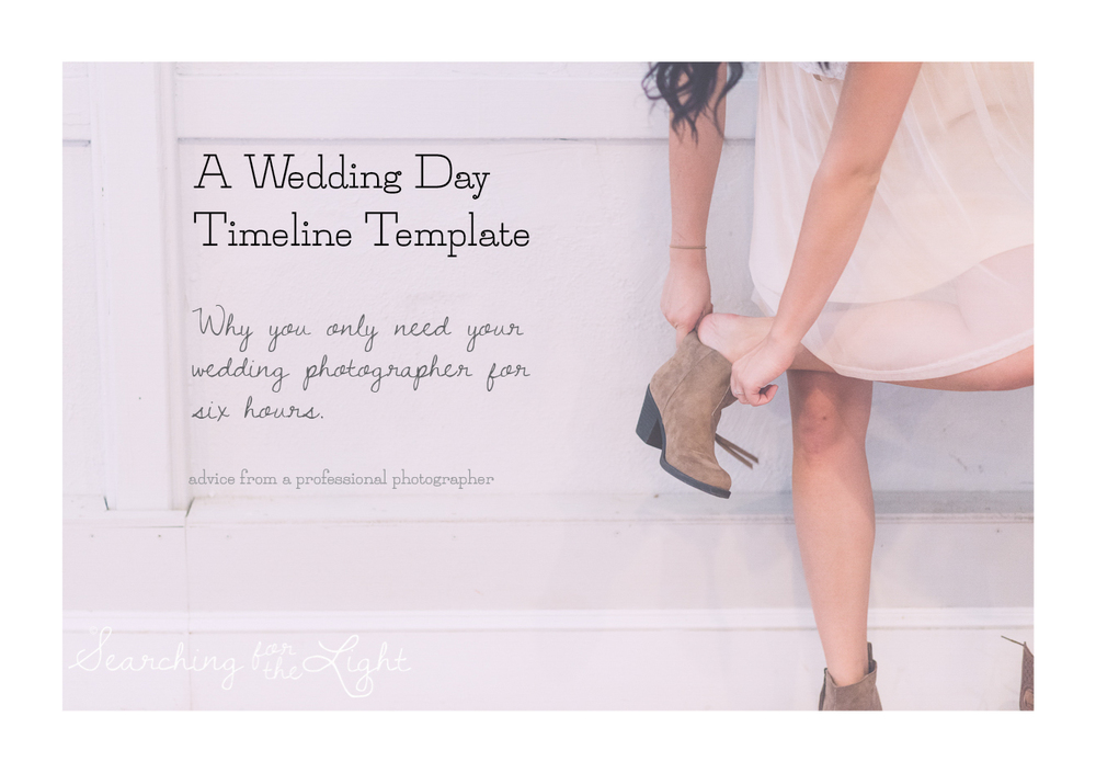 Wedding Day Timeline Template Why You Only Need A Photograph For