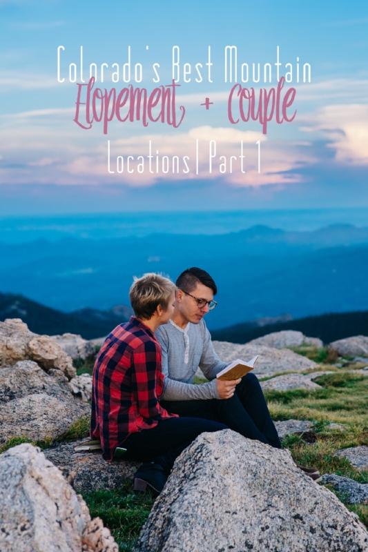 Best Mountain Colorado Elopement + Couple Locations Part 1.jpg