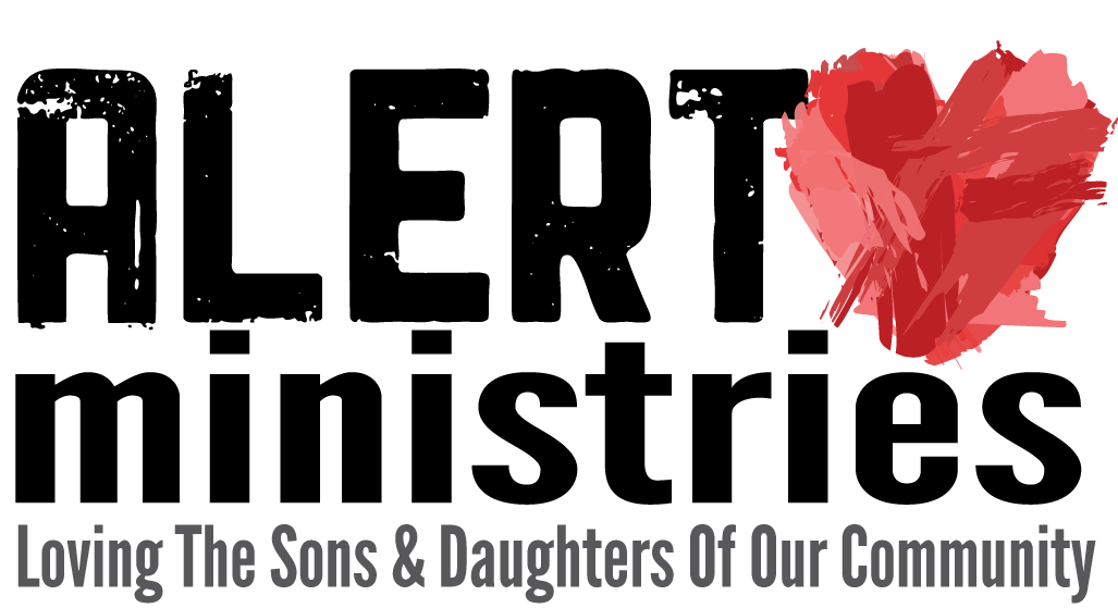 Alert Ministries: Loving the Sons and Daughters of Our Community