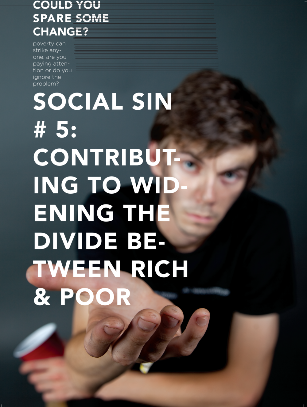 Social Sin #5 Contributing to Widening the Divide
