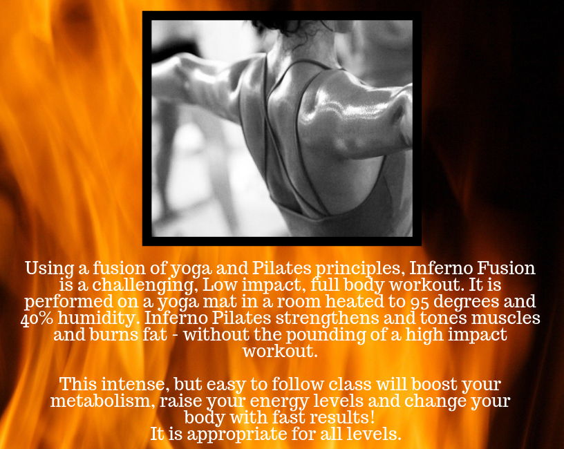 New Class on Wednesdays at 10:30 am- Inferno Pilates Fusion