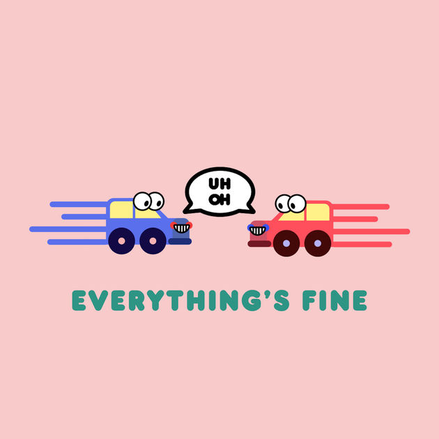 Everything's Fine
