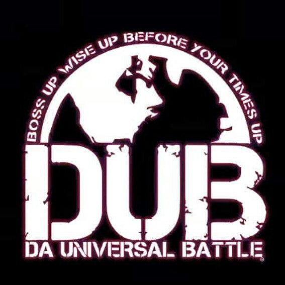 What is DUB LIFE?It is the universal Battle -