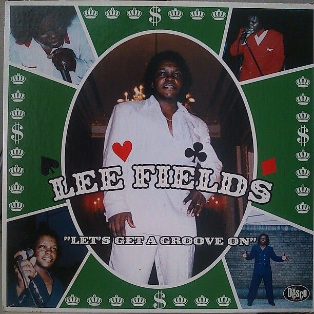 Lee Fields - Lets Get a Groove On - 1998.jpg