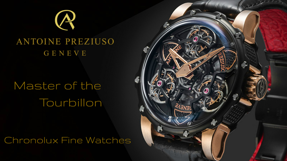 Antoine Preziuso - Master Watchmaker - Chronolux Fine Watches