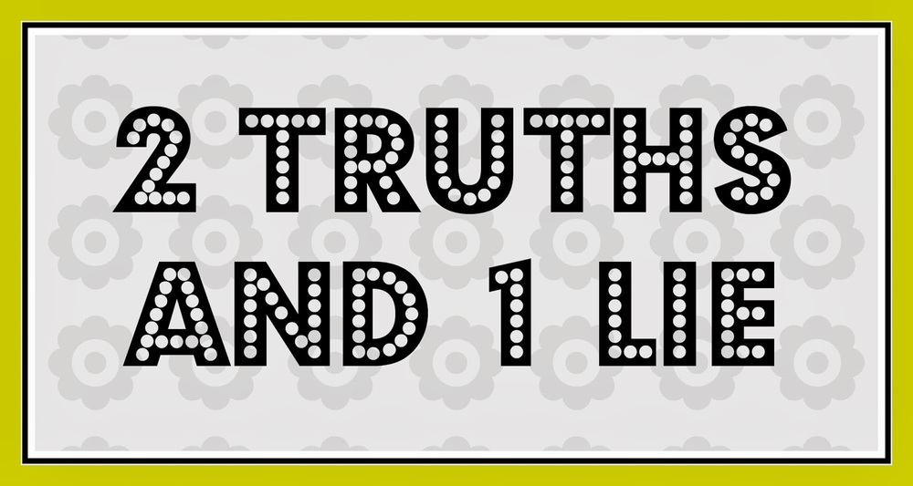 Games and Hobbies - Two Truths and a Lie: Ideas, Examples ...